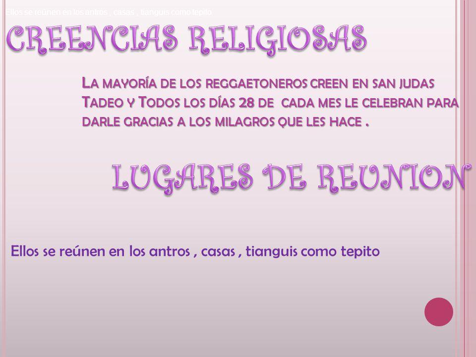 CREENCIAS RELIGIOSAS LUGARES DE REUNION