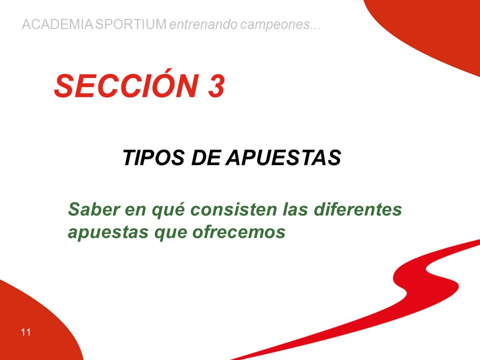 SECCIÓN 3 TIPOS DE APUESTAS