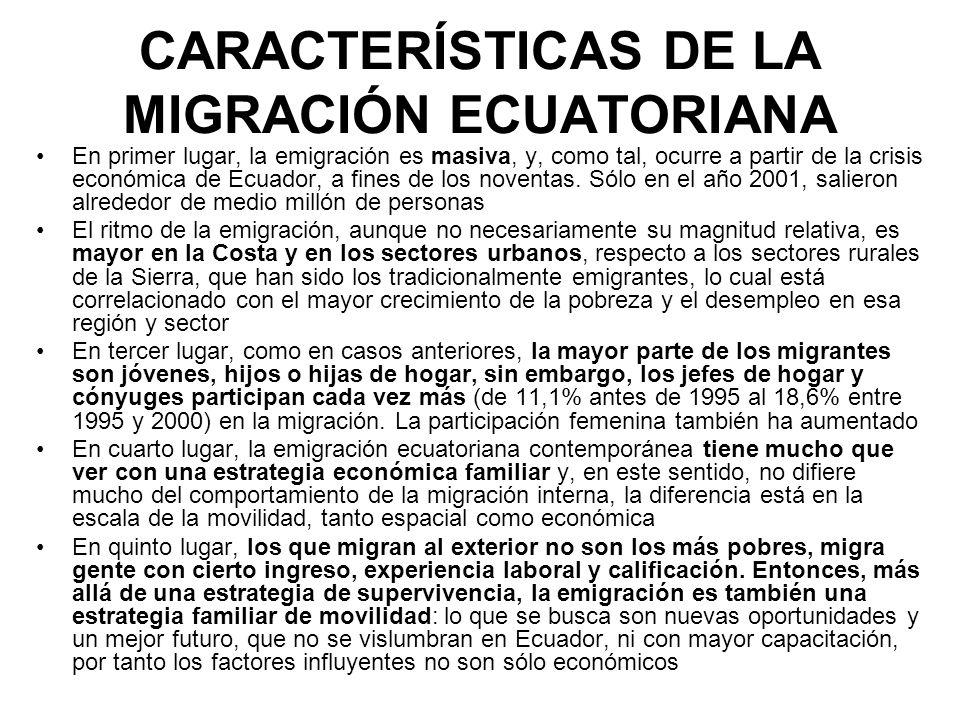 CARACTERÍSTICAS DE LA MIGRACIÓN ECUATORIANA