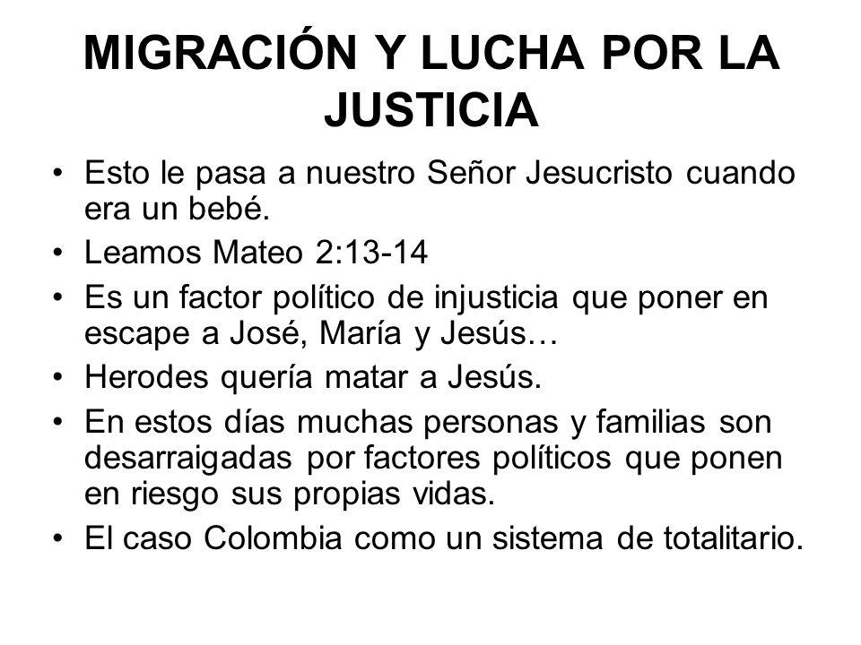 MIGRACIÓN Y LUCHA POR LA JUSTICIA