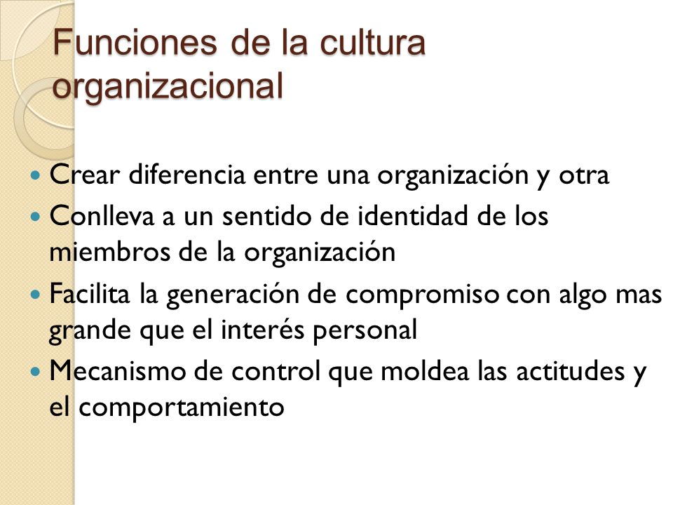 Funciones de la cultura organizacional