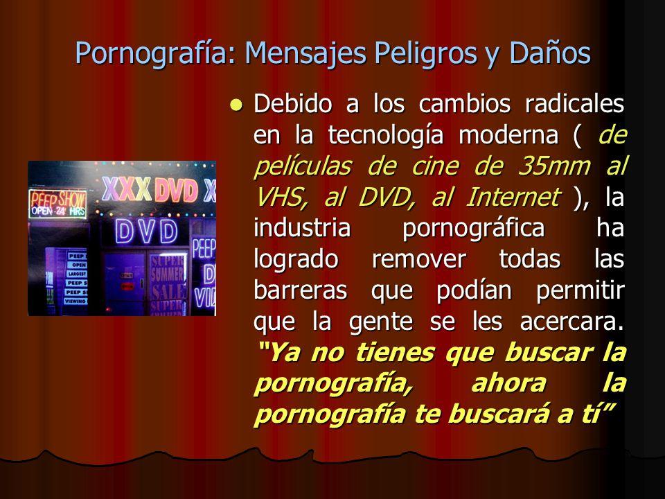Pornografía: Mensajes Peligros y Daños