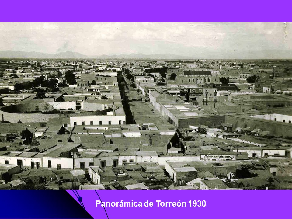 Panorámica de Torreón 1930