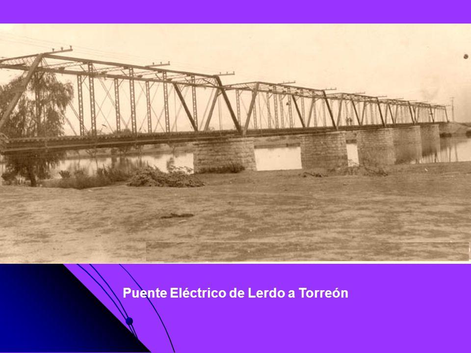 Puente Eléctrico de Lerdo a Torreón