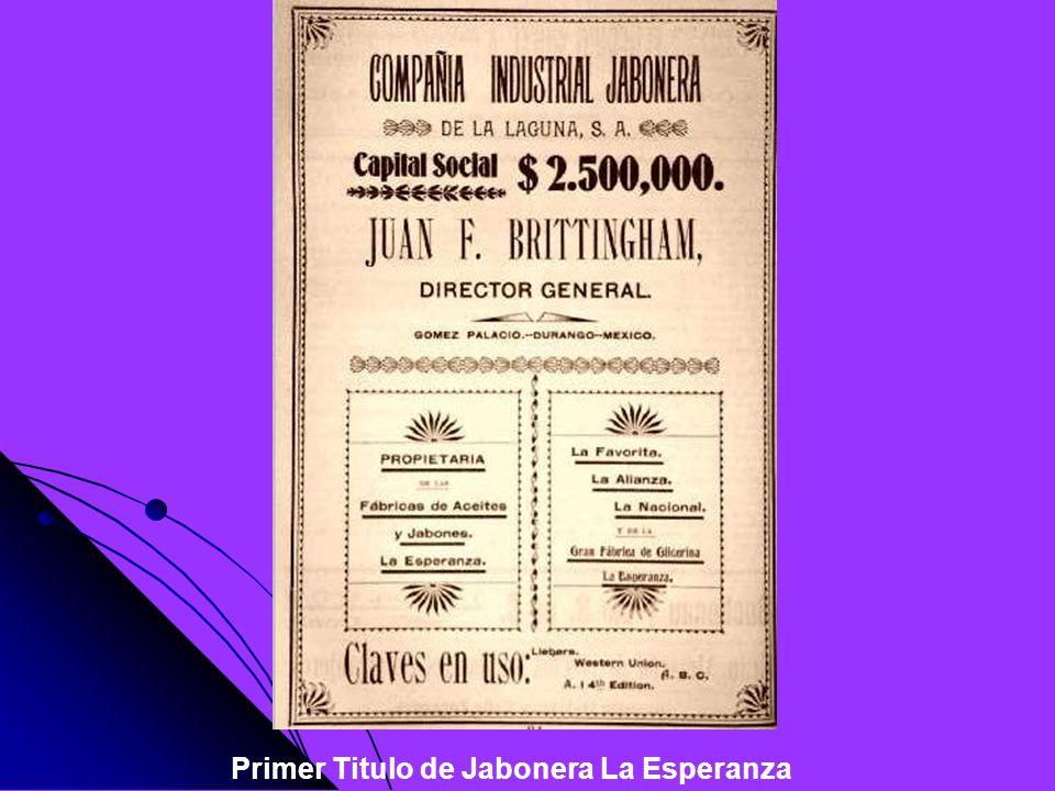 Primer Titulo de Jabonera La Esperanza