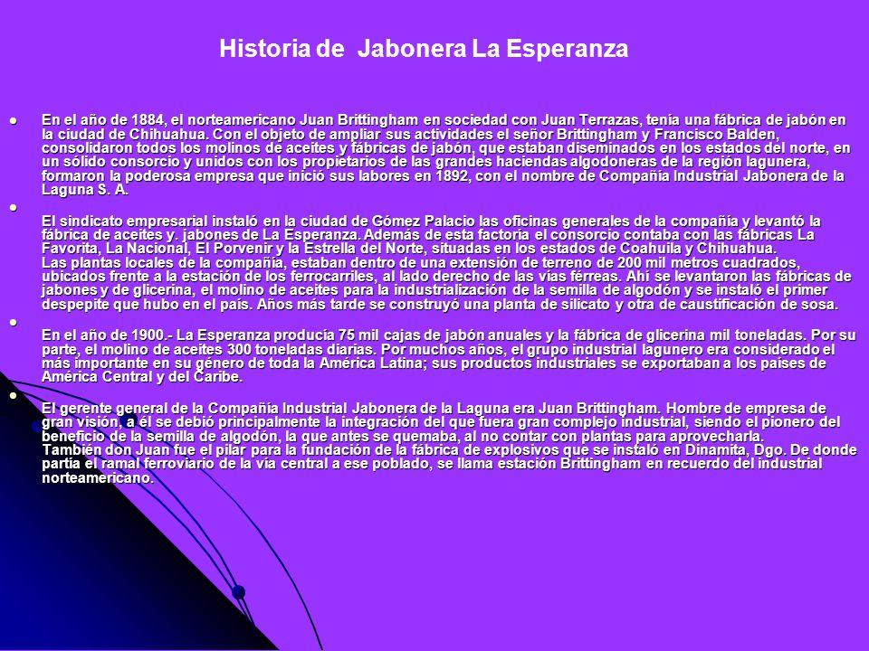 Historia de Jabonera La Esperanza
