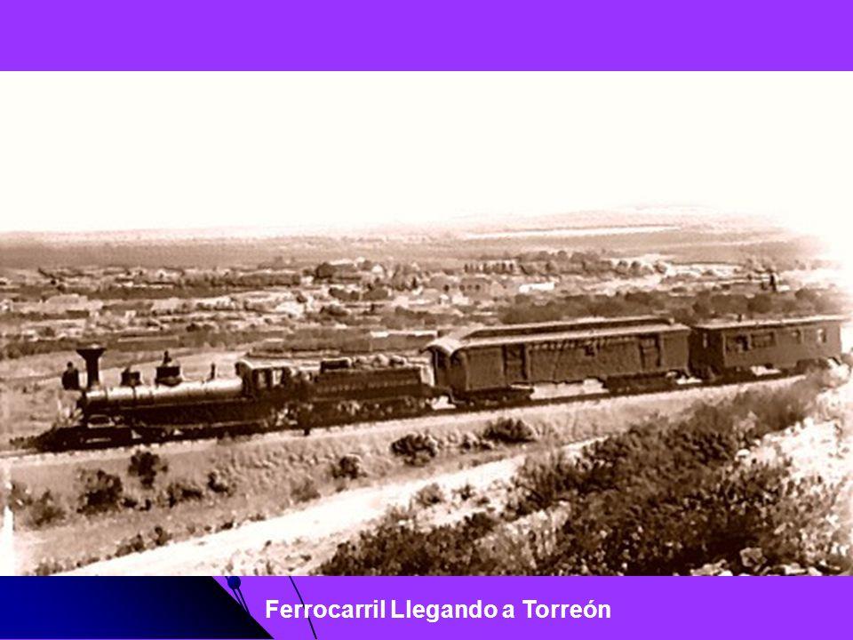 Ferrocarril Llegando a Torreón