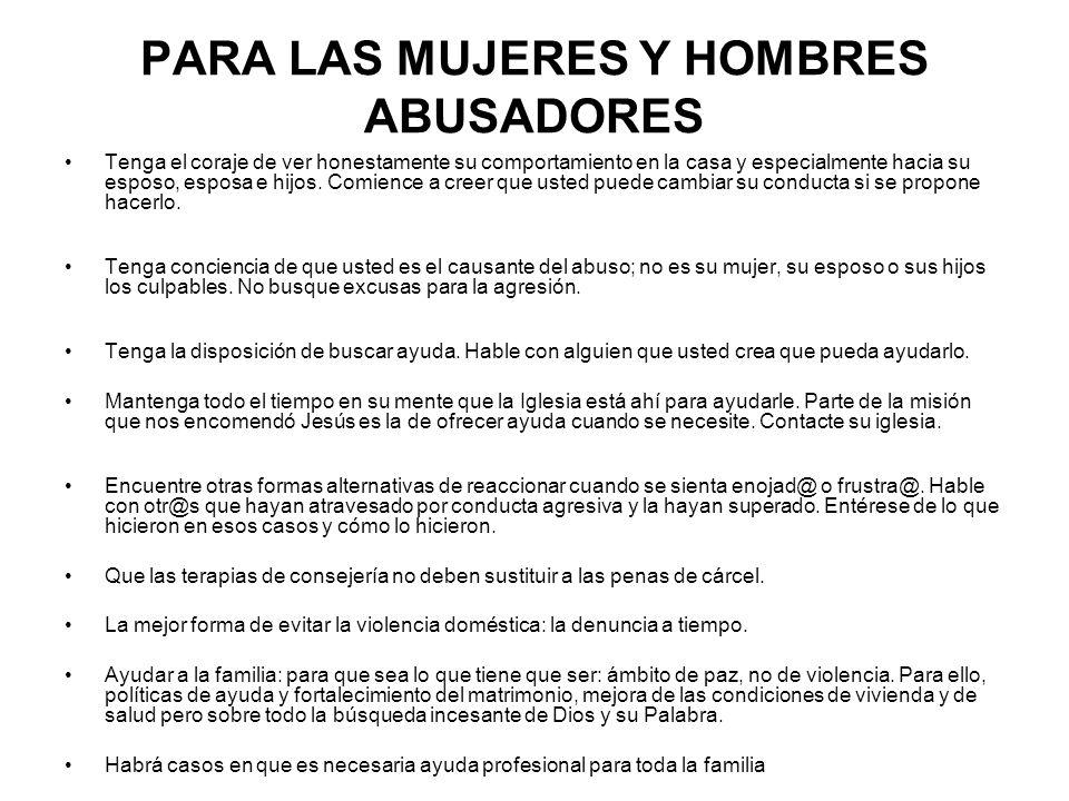 PARA LAS MUJERES Y HOMBRES ABUSADORES