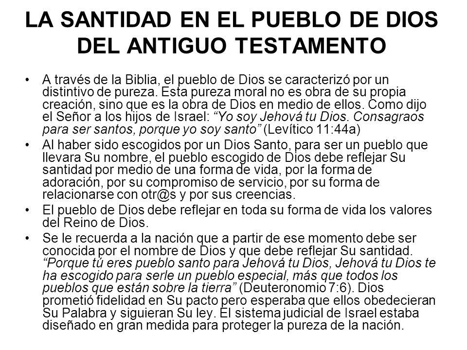 LA SANTIDAD EN EL PUEBLO DE DIOS DEL ANTIGUO TESTAMENTO