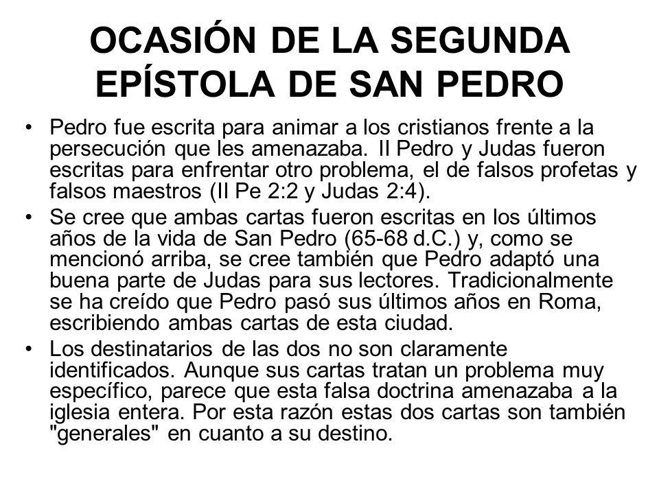 OCASIÓN DE LA SEGUNDA EPÍSTOLA DE SAN PEDRO