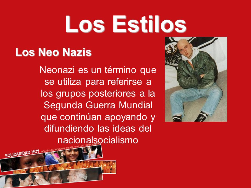 Los Estilos Los Neo Nazis