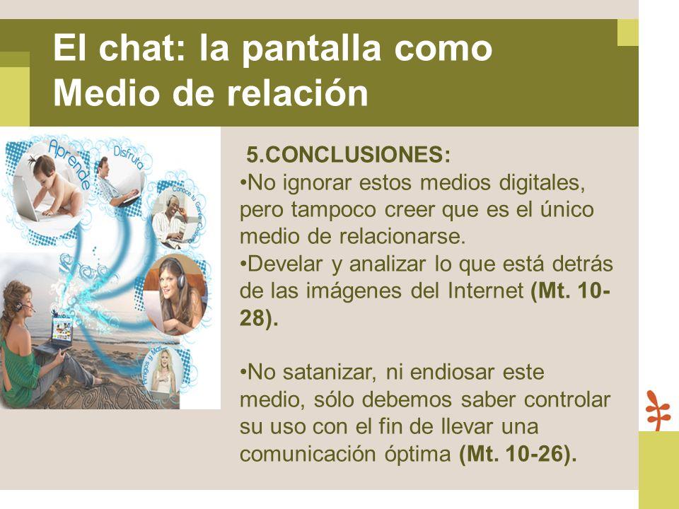 El chat: la pantalla como Medio de relación