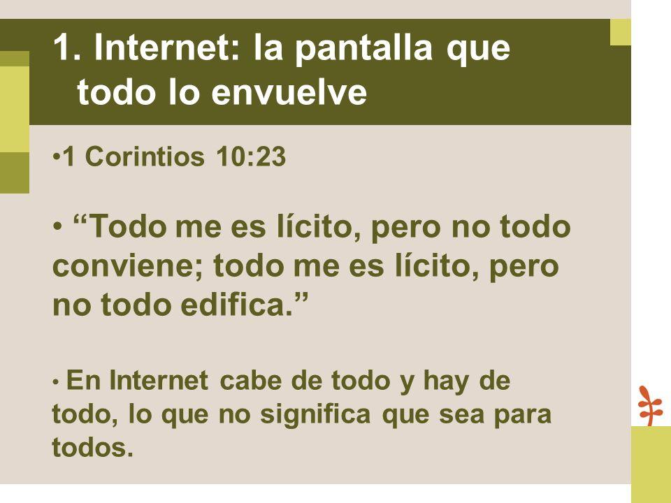Internet: la pantalla que todo lo envuelve