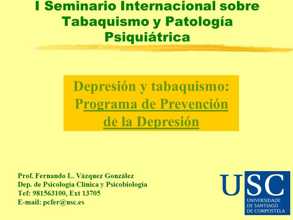 I Seminario Internacional sobre Tabaquismo y Patología Psiquiátrica