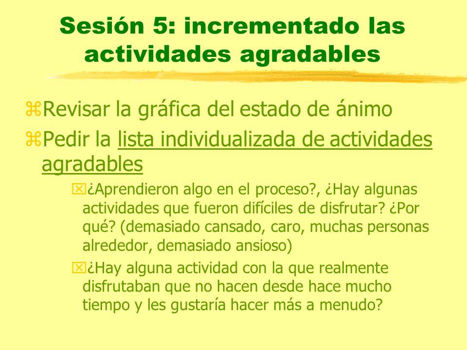 Sesión 5: incrementado las actividades agradables