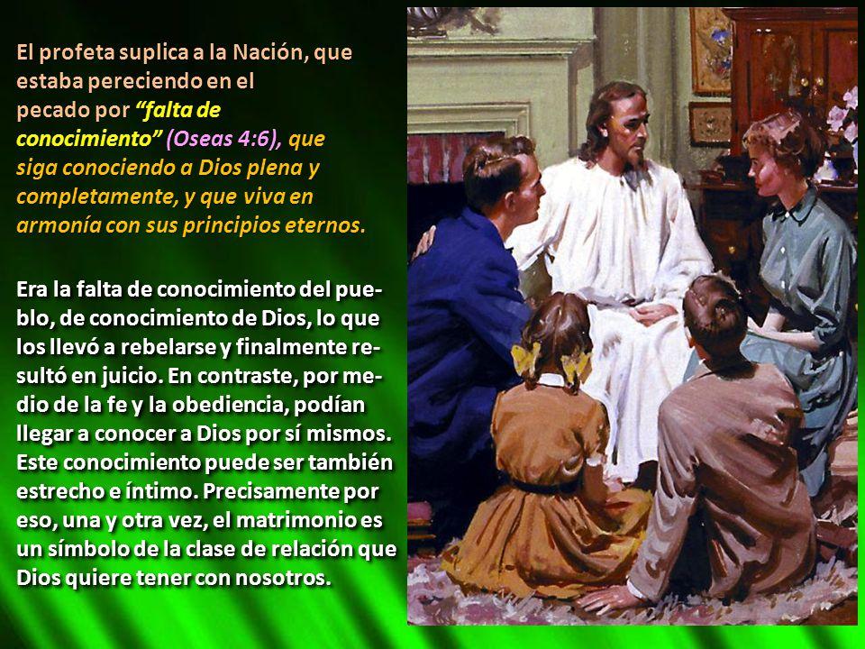 El profeta suplica a la Nación, que estaba pereciendo en el