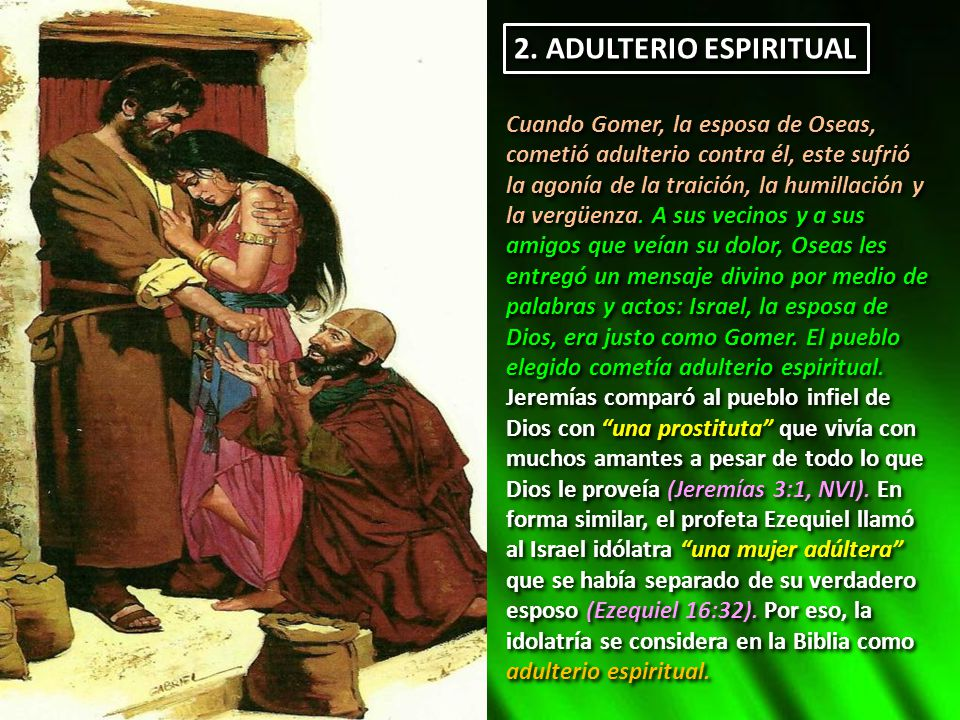 2. ADULTERIO ESPIRITUAL