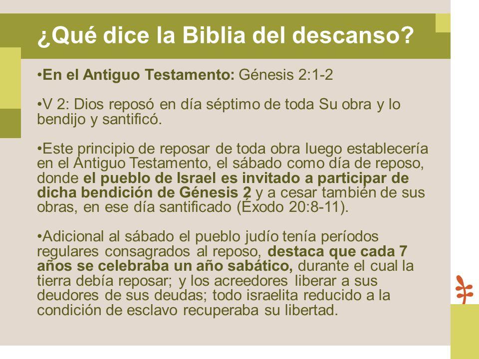 ¿Qué dice la Biblia del descanso