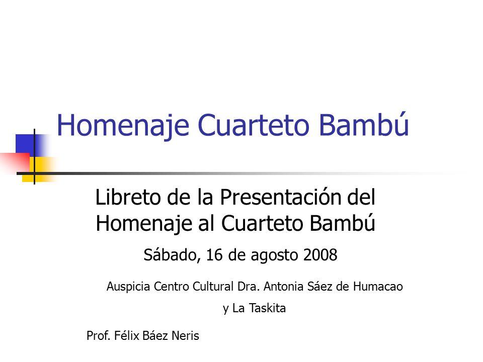 Homenaje Cuarteto Bambú