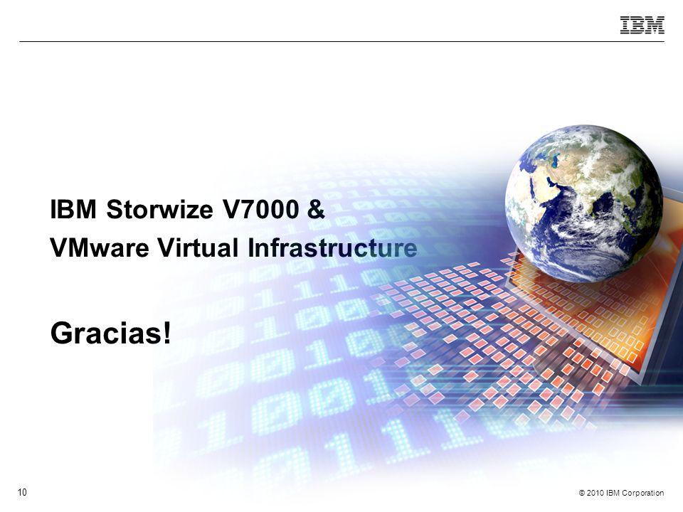 IBM Storwize V7000 & VMware Virtual Infrastructure Gracias!
