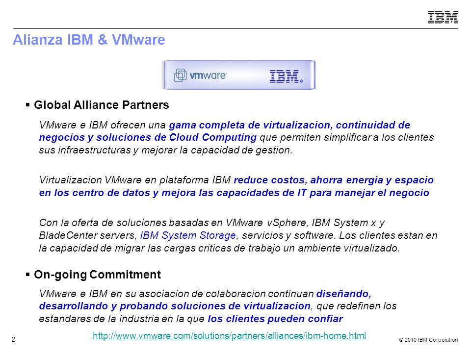 Alianza IBM & VMware Global Alliance Partners On-going Commitment