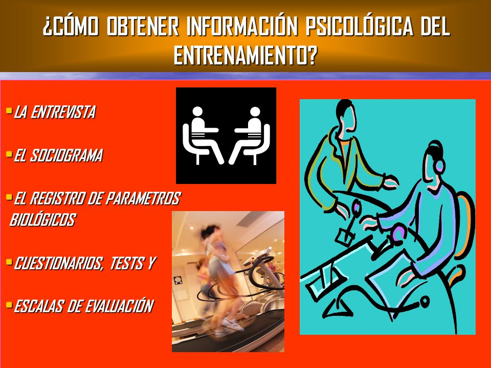 ¿CÓMO OBTENER INFORMACIÓN PSICOLÓGICA DEL ENTRENAMIENTO