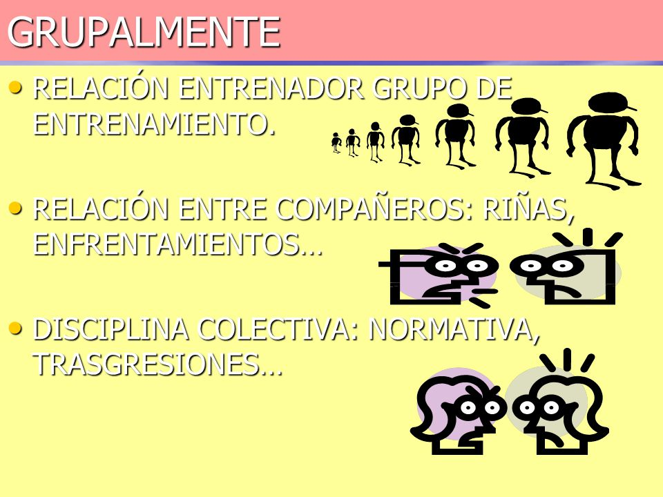GRUPALMENTE RELACIÓN ENTRENADOR GRUPO DE ENTRENAMIENTO.