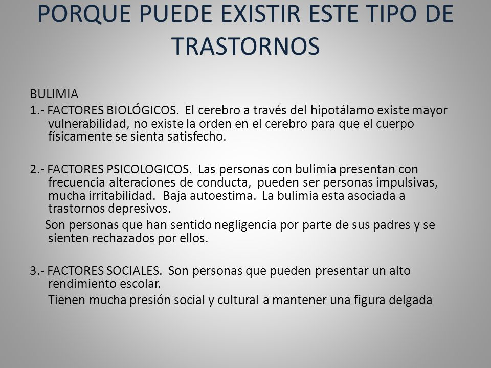 PORQUE PUEDE EXISTIR ESTE TIPO DE TRASTORNOS