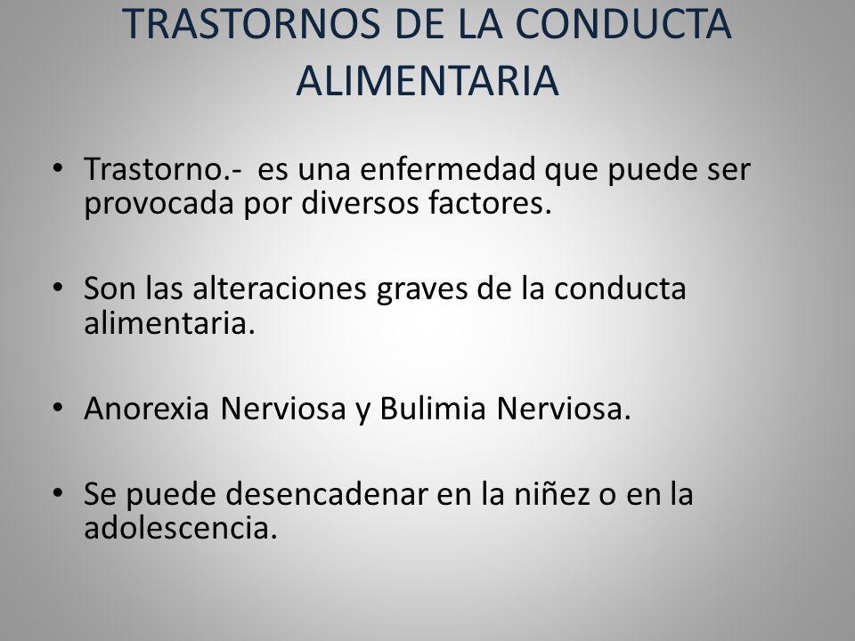 TRASTORNOS DE LA CONDUCTA ALIMENTARIA