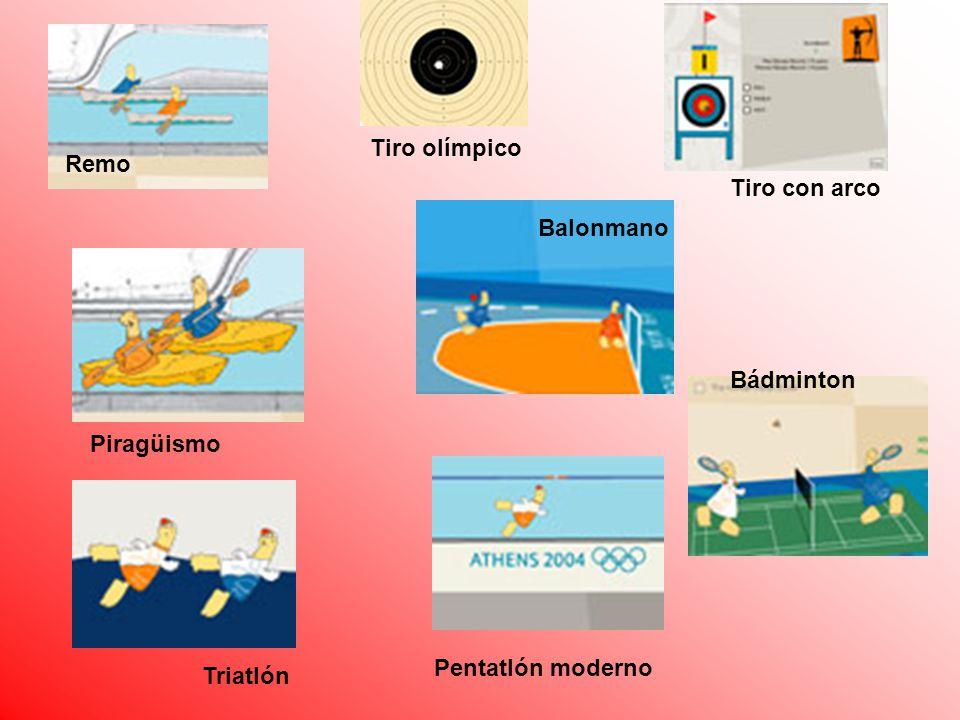 Tiro olímpico Remo Tiro con arco Balonmano Bádminton Piragüismo Pentatlón moderno Triatlón