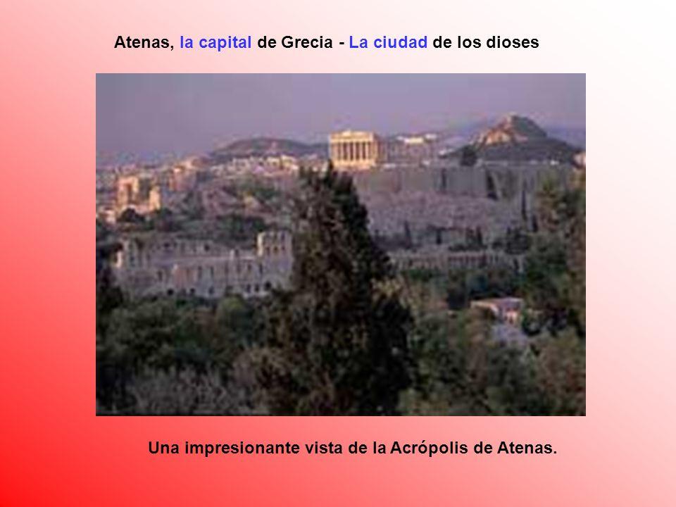 Atenas, la capital de Grecia - La ciudad de los dioses