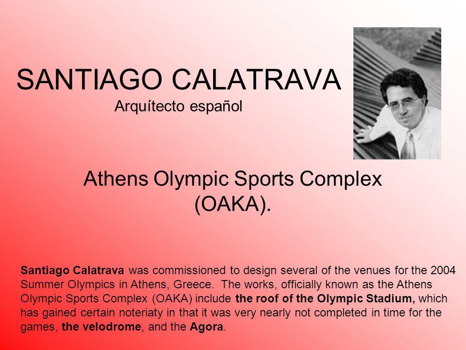 SANTIAGO CALATRAVA Arquítecto español