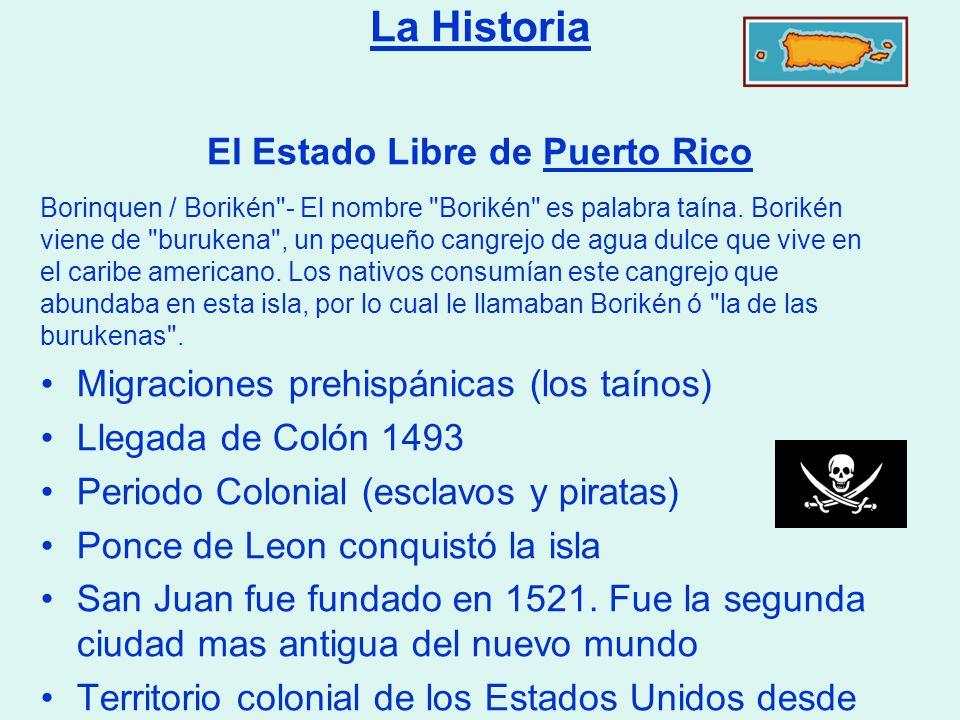 La Historia El Estado Libre de Puerto Rico