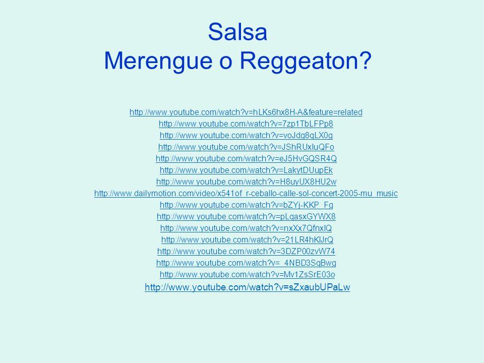 Salsa Merengue o Reggeaton