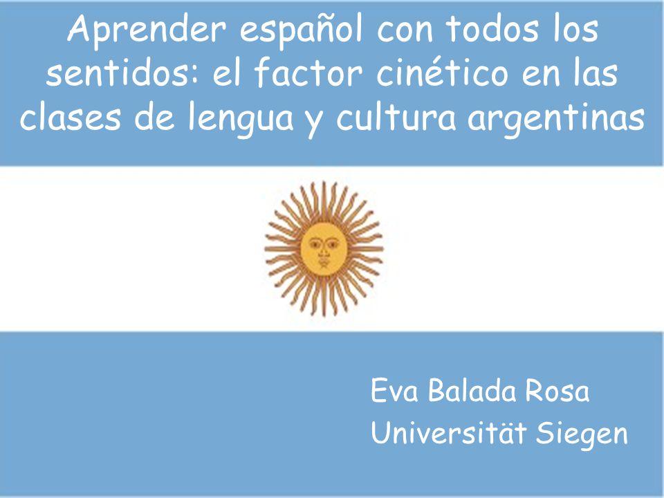 Aprender español con todos los sentidos: el factor cinético en las clases de lengua y cultura argentinas
