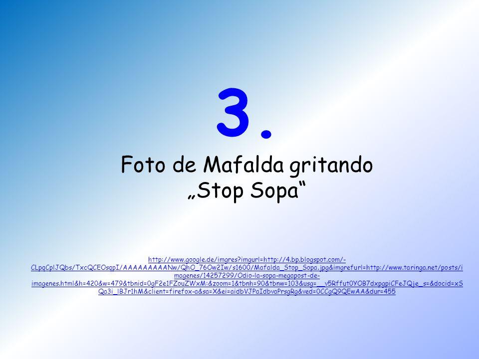 """3. Foto de Mafalda gritando """"Stop Sopa http://www. google. de/imgres"""