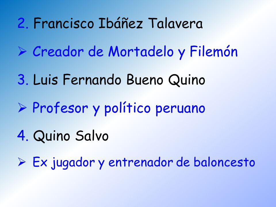 2. Francisco Ibáñez Talavera Creador de Mortadelo y Filemón