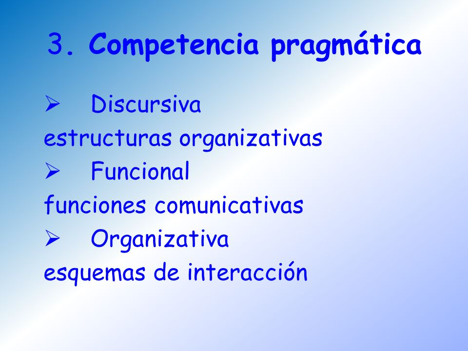 3. Competencia pragmática