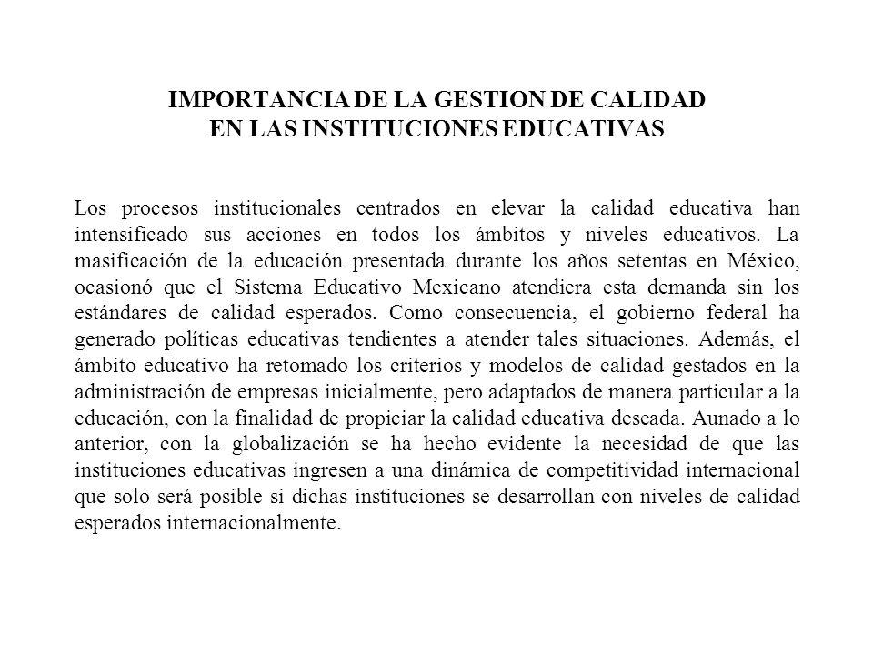IMPORTANCIA DE LA GESTION DE CALIDAD EN LAS INSTITUCIONES EDUCATIVAS