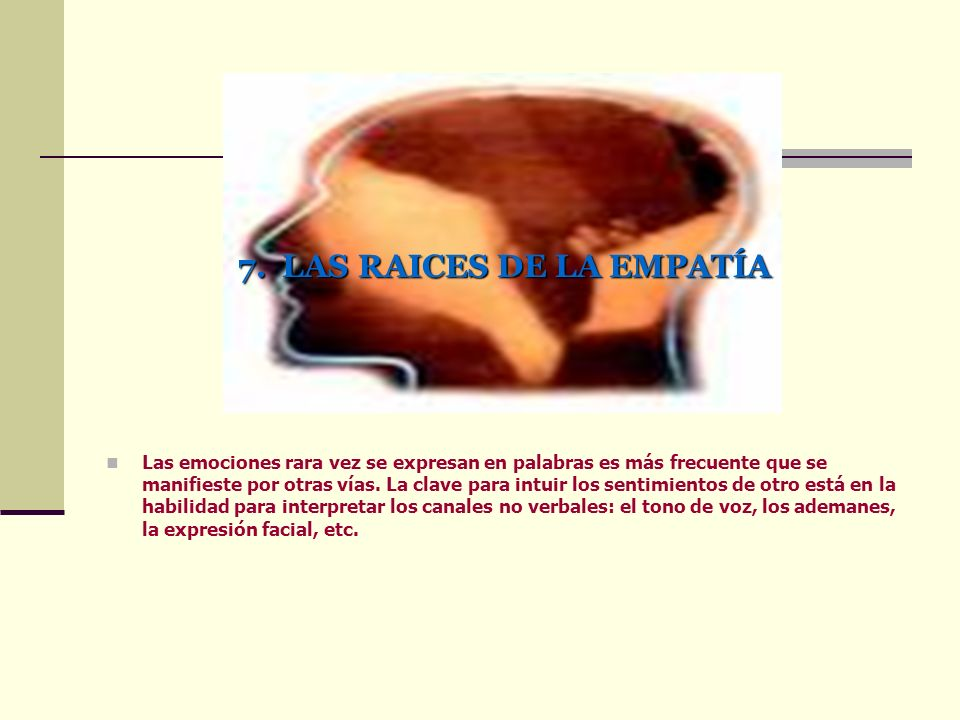7. LAS RAICES DE LA EMPATÍA