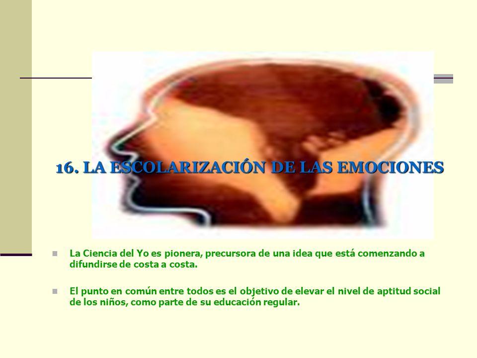 16. LA ESCOLARIZACIÓN DE LAS EMOCIONES