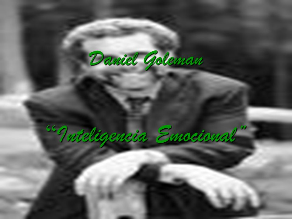 Daniel Goleman Inteligencia Emocional