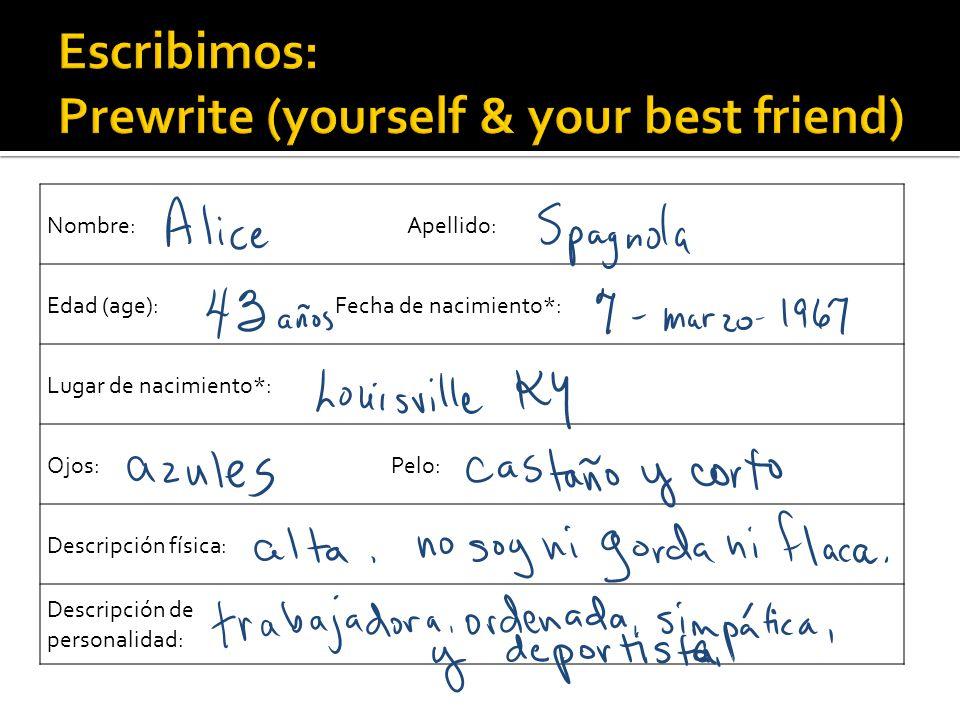 Escribimos: Prewrite (yourself & your best friend)