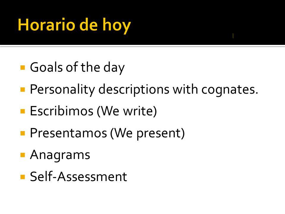 Horario de hoy Goals of the day
