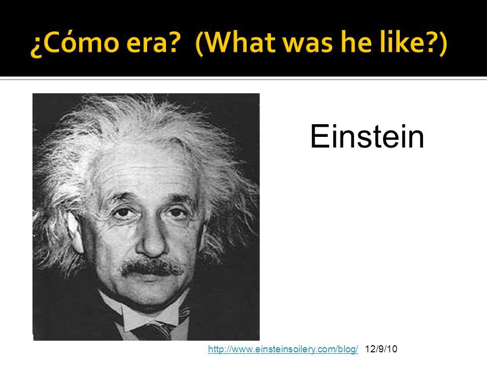 ¿Cómo era (What was he like )