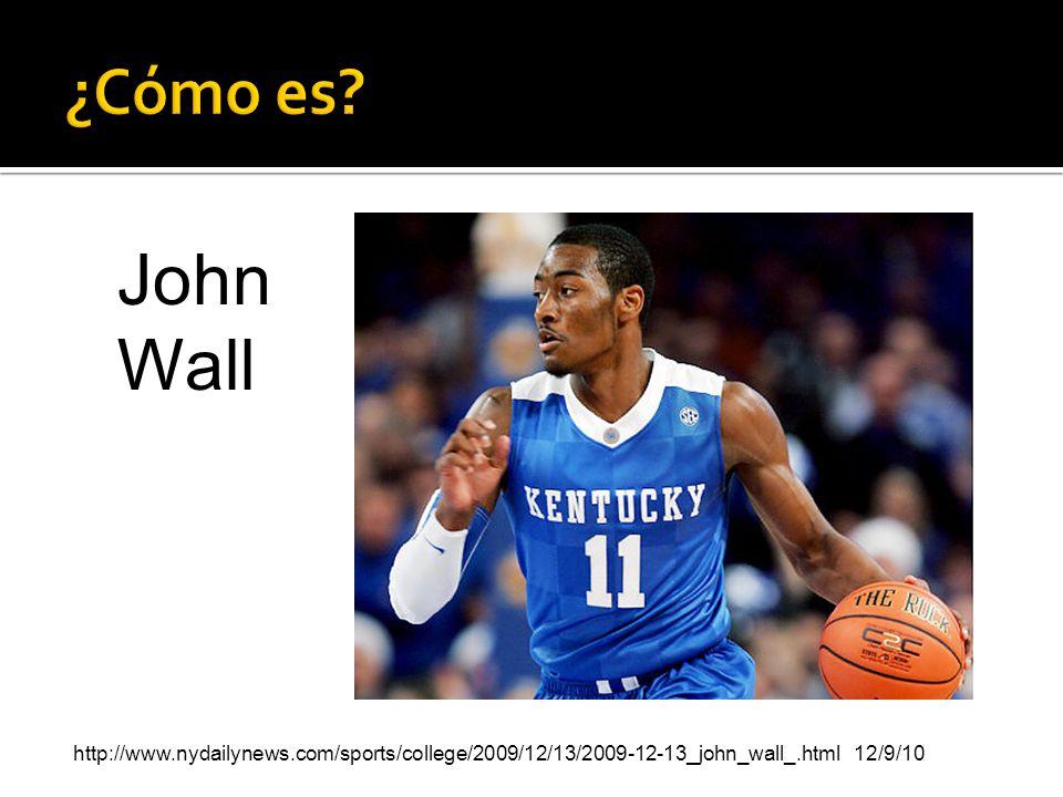 ¿Cómo es. John Wall.