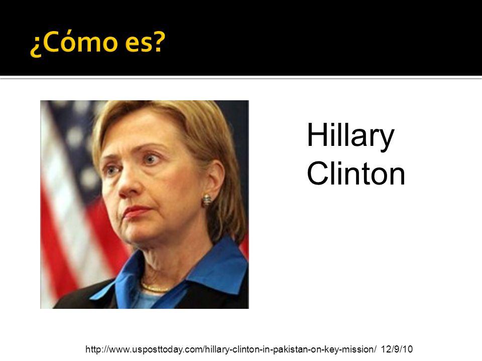 Hillary Clinton ¿Cómo es
