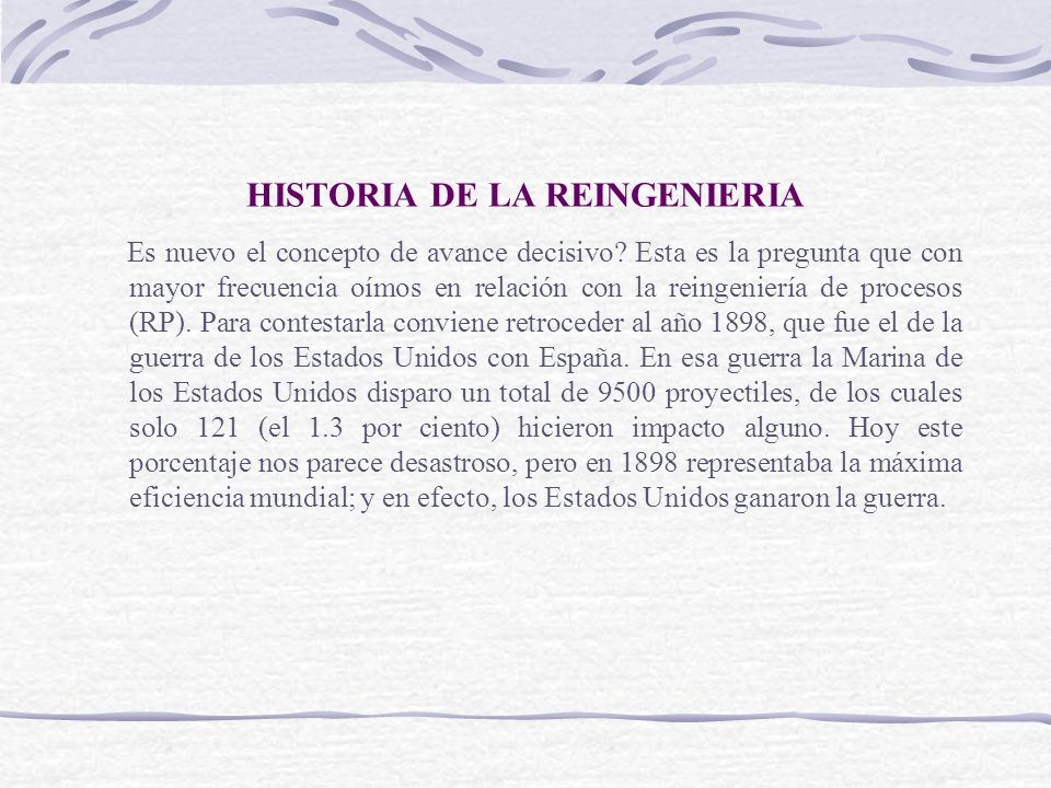 HISTORIA DE LA REINGENIERIA