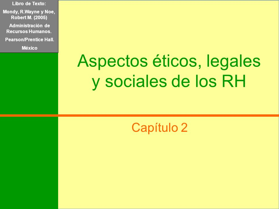 Aspectos éticos, legales y sociales de los RH