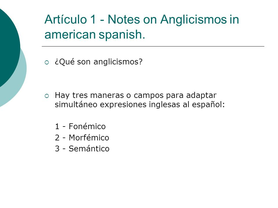 Artículo 1 - Notes on Anglicismos in american spanish.